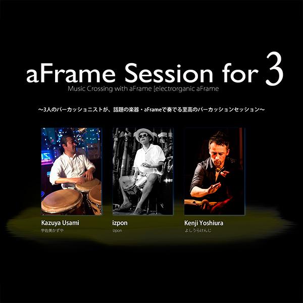 aFrame x 3 Percussionist